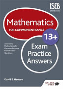 Mathematics for Common Entrance 13+ Exam Practice Answers