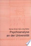 Psychoanalyse an der Universität