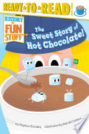 The Sweet Story of Hot Chocolate