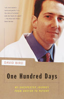 One Hundred Days : us can imagine: a life-threatening diagnosis. but...