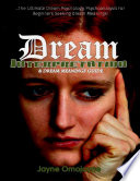 Dream Interpretation and Dream Meanings Guide The Ultimate Dream Psychology Psychoanalysis for Beginners Seeking Dream Meanings