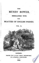 The muses  bower  embellished with the beauties of English poetry