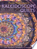 Paula Nadelsterns Kaleidoscope Quilts