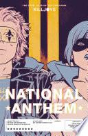 The True Lives of the Fabulous Killjoys  National Anthem Book PDF