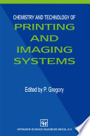 Chemistry And Technology Of Printing And Imaging Systems