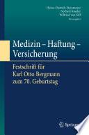 Medizin - Haftung - Versicherung