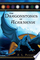 The Dragonstones of Acarnania