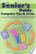 The Senior s Guide to Computer Tips and Tricks