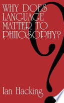 Why Does Language Matter to Philosophy