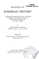 Readings in European History  From the opening of the Protestant revolt to the present day