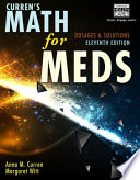 Curren   s Math for Meds  Dosages and Solutions