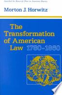 The Transformation of American Law  1780 1860