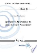 Interactive Approaches to Video Lecture Assessment