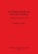 Die Stadtgeschichte des römischen Salzburg