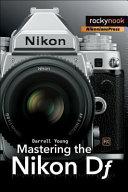 Mastering the Nikon Df