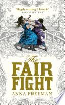 Ebook The Fair Fight Epub Anna Freeman Apps Read Mobile