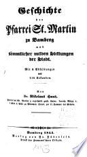 Geschichte der Pfarrei St. Martin zu Bamberg und sämmtlicher milden Stiftungen der Stadt