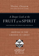 A Deeper Look at the Fruit of the Spirit The Spirit Discussing What The