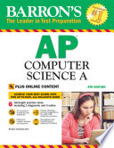 Barron s AP Computer Science A  8th edition with Bonus Online Tests