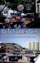 No To Trodden Path  A Response To Network Marketing