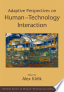 Adaptive Perspectives on Human Technology Interaction