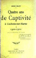 Book Quatre ans de captivité à Cochons-sur-Marne