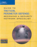 Guide to Tactical Perimeter Defense