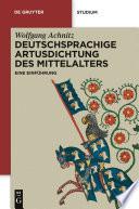 Deutschsprachige Artusdichtung des Mittelalters
