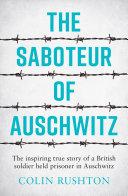 The Saboteur of Auschwitz Book PDF