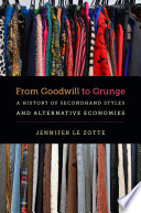From Goodwill to Grunge Book PDF