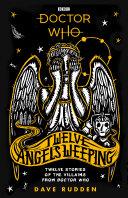 Twelve Angels Weeping by Rudden Dave