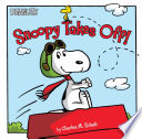 Snoopy Takes Off! : world --we just live in it. enter the...