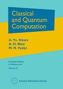 Classical and Quantum Computation
