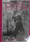 Women of the Western Frontier in Fact  Fiction  and Film