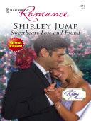 Sweetheart Lost And Found : brides. if only she still believed in love....