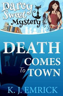 Death Comes to Town  Second Edition