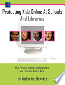 Protecting Kids Online at Schools and Libraries