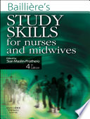 Bailliere's Study Skills For Nurses And Midwives E-Book : study, it can seem very daunting....