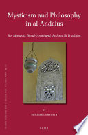 Mysticism and Philosophy in al Andalus