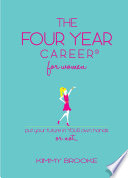 The Four Year Career   for Women