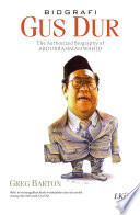 Biografi Gus Dur ; The Authorized Biograp+C502hy of KH. Abdurrahman Wahid (Soft Cover)