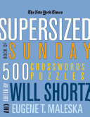 The New York Times Supersized Book of Sunday Crosswords