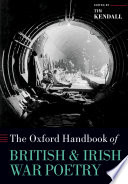 The Oxford Handbook of British and Irish War Poetry