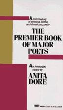 The Premier Book of Major Poets