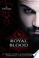 Royal Blood Kingdom And The People They