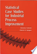 Statistical Case Studies for Industrial Process Improvement