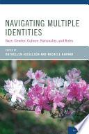 Navigating Multiple Identities