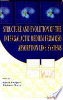 Structure Et Evolution Du Milieu Inter galactique R  v  l   Par Les Raies D absorption Dans Le Spectre Des Quasars
