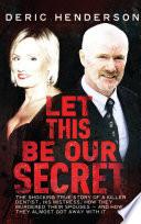 Let This Be Our Secret Book PDF