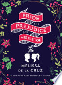Pride and Prejudice and Mistletoe Book Cover